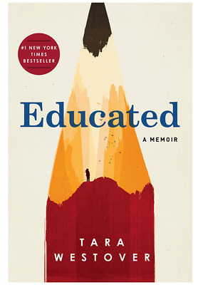 Educated by Tara Westover  (eBooks, 2018)
