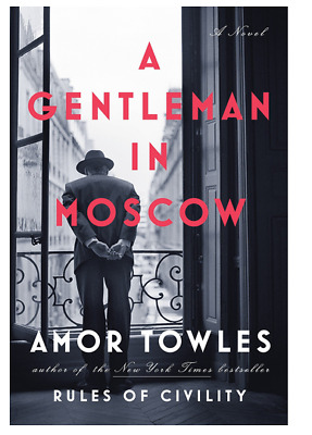 A Gentleman In Moscow by Amor Towles (eBooks, 2018)