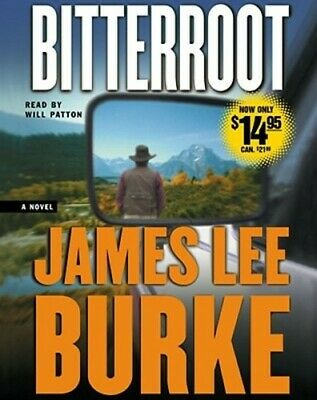 Bitterroot by James Lee Burke: New Audiobook