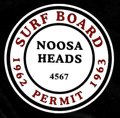 """NOOSA HEADS 1962-1963 SURFBOARD PERMIT"" Sticker Decal SURFING SKATEBOARD SURF"