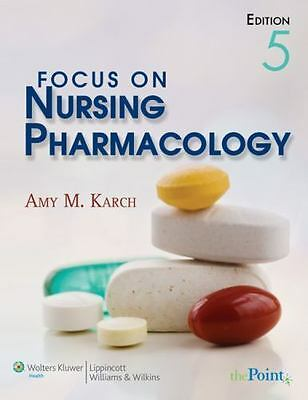 Focus on Nursing Pharmacology by Amy M. Karch (pd f/ eb00k)