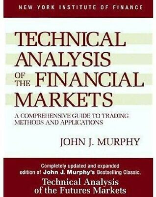 Technical Analysis of the Financial Markets: A Comprehensive Guide [E Book/PDF]