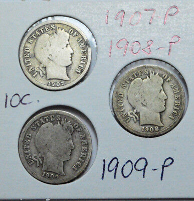 1907-P 1908-P 1909-P SET of 3 Coins of Barber Dimes , Silver 10C !