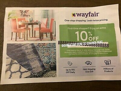 Wayfair 10% off coupon First Order Only - Expires 3/31/19