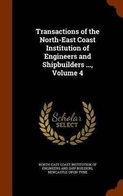 Transactions of the North-East Coast Institution of Engineers and Shipbuilders .
