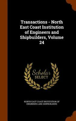 Transactions - North East Coast Institution of Engineers and Shipbuilders,: New