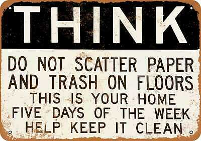 Do Not Scatter Paper and Trash on Floors - Rusty Look 10x14 Metal Sign
