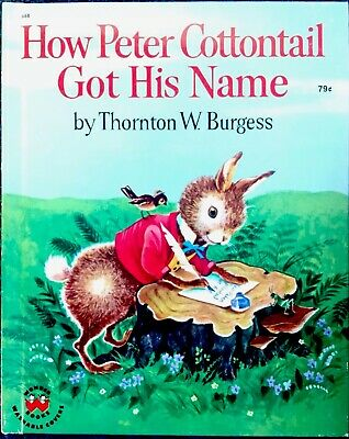 HOW PETER COTTONTAIL GOT HIS NAME ~ Burgess ~Vintage Childrens WONDER Book