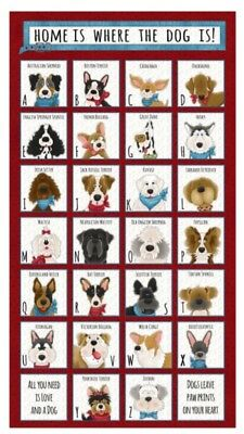 HOME IS WHERE THE DOG IS * PUPPY ABCs * QUILT PANEL * NEW * FREE POST *