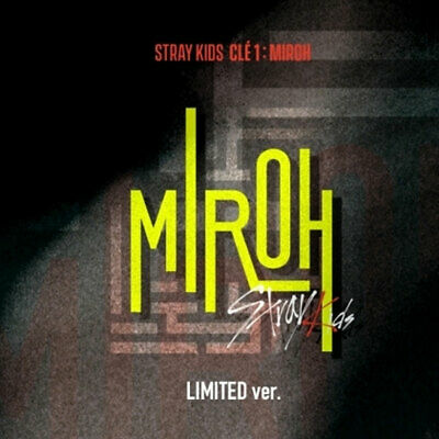 스트레이 키즈 | STRAY KIDS [ Clé 1 : MIROH ] LIMITED EDITION