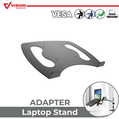 Notebook Holder Adaptor for Monitor Desk Mount Arm VESA Vision Mounts VM-D15