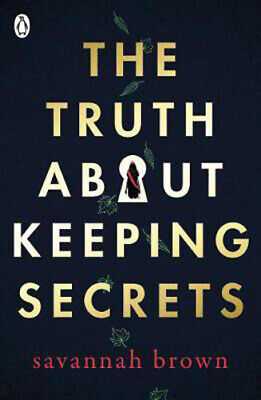 The Truth About Keeping Secrets | Savannah Brown