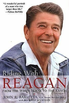 Riding With Reagan: From the White House to the Ranch, John R. Barletta, Good Bo