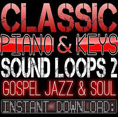 PIANO,KEYS,RHODES,SOUNDS WAV LOOP SAMPLES 2 Gospel Hip Hop Akai Reason Fl Studio
