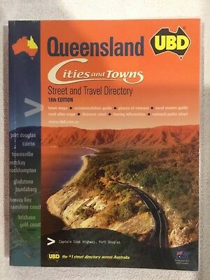 Queensland UBD Cities and Towns Street and Travel Directory 18th Edition