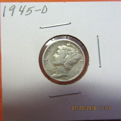 1945-D   Mercury  Head Dime  .900 SILVER
