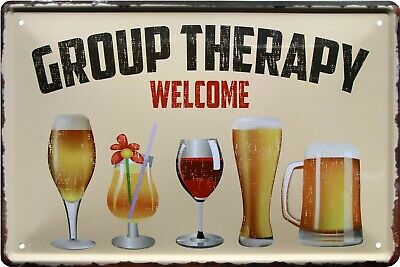 Group Therapy Alcoholic Beer Wine 20 x 30 Funny Deko Blechschild 1303