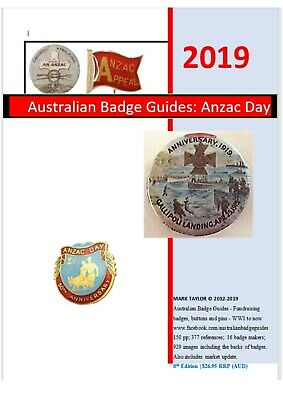 Anzac Day Badges, Buttons & Pins: *Annually updated* 2019 Australian Badge Guide