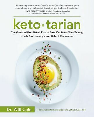 Ketotarian: The (Mostly) Based Plan to Burn Fat 2018 By Dr WiIl Cole [PDF/Eb00K]