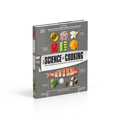 The Science of Cooking : | | Every Question Answered to Perfect Yo | |.