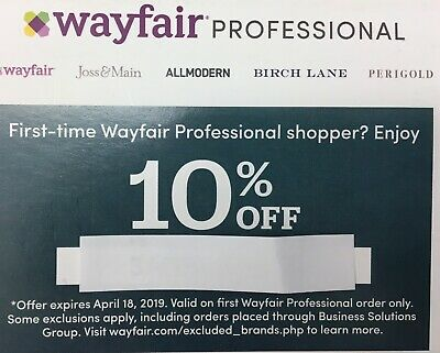 Wayfair 10% OFF coupon,For First time customers ONLY, Fast Shipping, Exp 4/18/19
