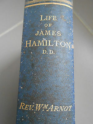 Life of James Hamilton by William Arnot dated 1870 (4th Edition)