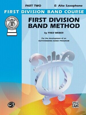 First Division Band Method Part 2 - Alto Sax Saxophone New old Stock