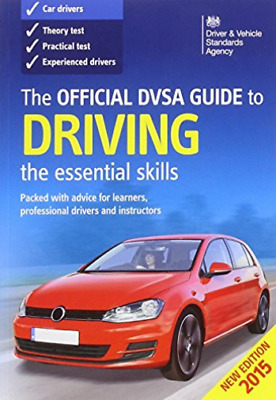 Official DVSA Guide to Driving the essential skills 2015 Edition BOOK NEW