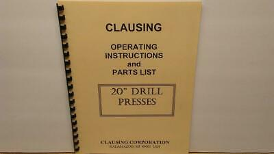 "Operations and Parts Manual 1957 Clausing 22V 20/"" Drill Presses"