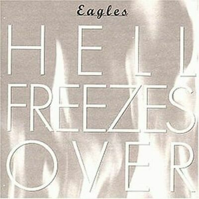 The Eagles  ### Hell Freezes Over  ###  CD