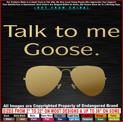 Funny Talk to Me Goose Top gun  Truck Sticker Decal