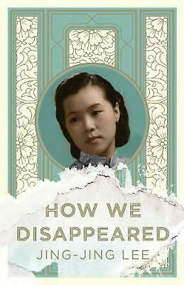 How We Disappeared by Jing-Jing Lee Paperback Book Free Shipping!