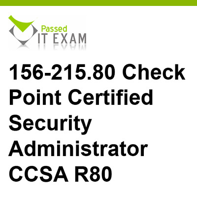 CHECK POINT CERTIFIED Security Administration R80 156-215 80 CCSA