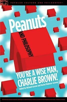 Peanuts And Philosophy You're a Wise Man, Charlie Brown 9780812699487