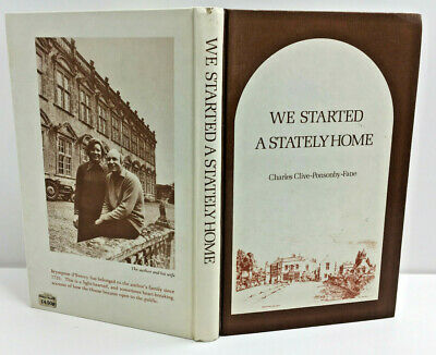 WE STARTED A STATELY HOME BY CHARLES CLIVE PONSONBY FANE HB BOOK 1st EDITION