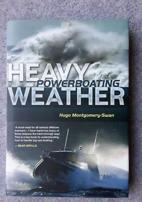 Heavy Weather Powerboating, Hugo Montgomery-Swan, Signed, Excellent, 1st Edition