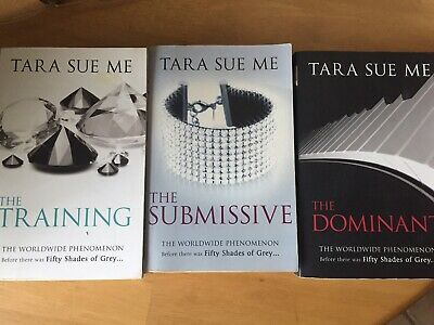 Tara sue me series, the training, the submissive and the dominant