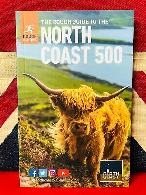 The Rough Guide to the North Coast 500 (Paperback 2019) *NEW* Discover Scotland