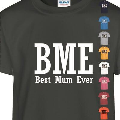 Best Mom Ever Top Mother's Day Inspired Birthday Gift Present Men Ladies T Shirt