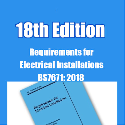 BS7671 18th Edition 240 Questions & Answers for the Wiring Regulations EXAM PDF