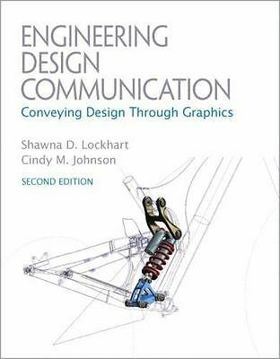 Engineering Design Communications: Conveying Design Through Graphics (2nd Edi…