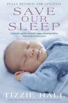 Save Our Sleep by Tizzie Hall (Paperback, 2009)