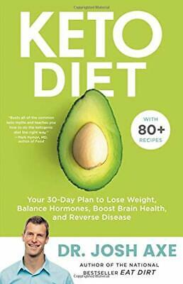 Keto Diet: Your 30-Day Plan to Lose Weight by Josh Axe PDF (Fast delivery)🔥