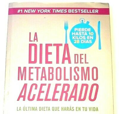 La Dieta Del Metabolismo Acelerado -The Accelerated Metabolism Diet Spanish Book