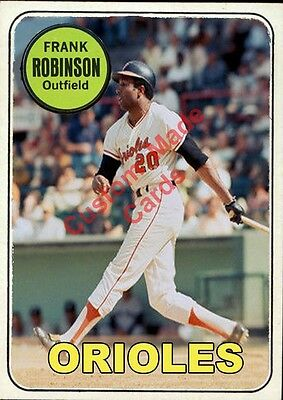Custom Made Topps 1969 Baltimore Orioles Frank Robinson Baseball Card