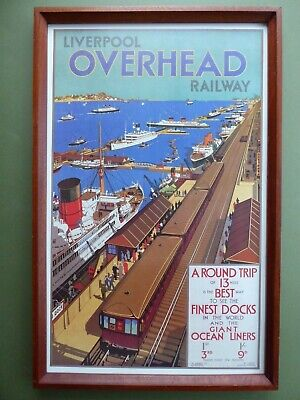 1 of 2- Vintage Framed ART DECO RAILWAY/TRAVEL POSTER Liverpool Overhead Railway