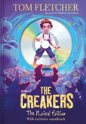 The Creakers: The Musical Edition: Book and Soundtrack | Tom Fletcher