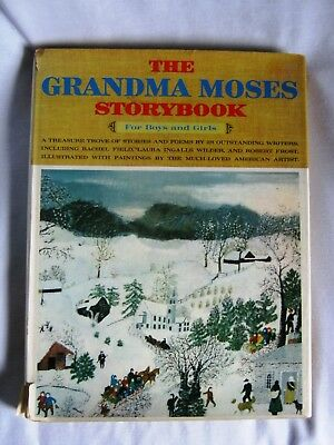 The Grandma Moses Storybook for Boys and Girls - R. Frost, Laura Wilder, Field