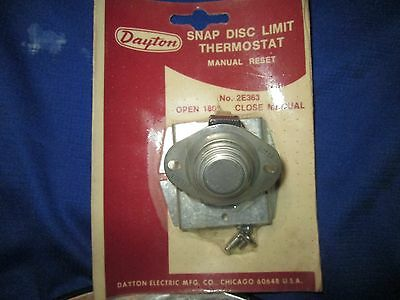 Dayton Snap Disc Limit Thermostat 2E363 OPEN 180 degrees close manual surplus