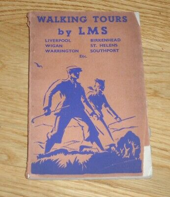 1934 Walking Tours By Lms Liverpool/wigan/warrington/birkenhead/southport